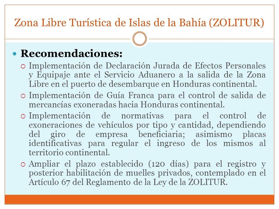 Zona Libre Turística de Islas de la Bahía (ZOLITUR) Recomendaciones: Implementación de Declaración Jurada de Efectos Personales y Equipaje ante el Ser
