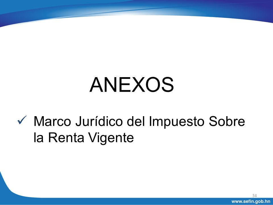 ANEXOS Marco Jurídico del Impuesto Sobre la Renta Vigente 34