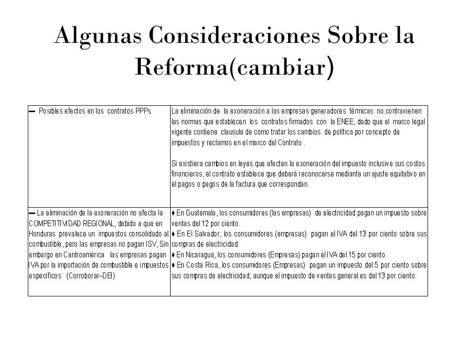 Algunas Consideraciones Sobre la Reforma(cambiar )