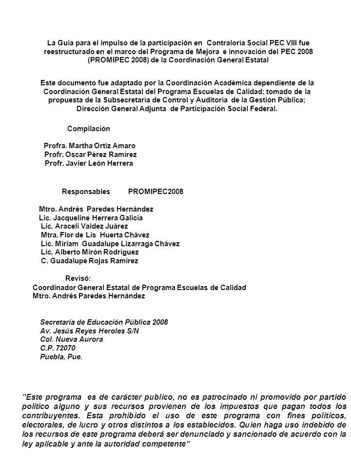 Presentación I.-Contraloría Social en el Programa Escuelas de Calidad (PEC) II.-Conocer para participar III.-Tus sugerencias y peticiones engrandecen...