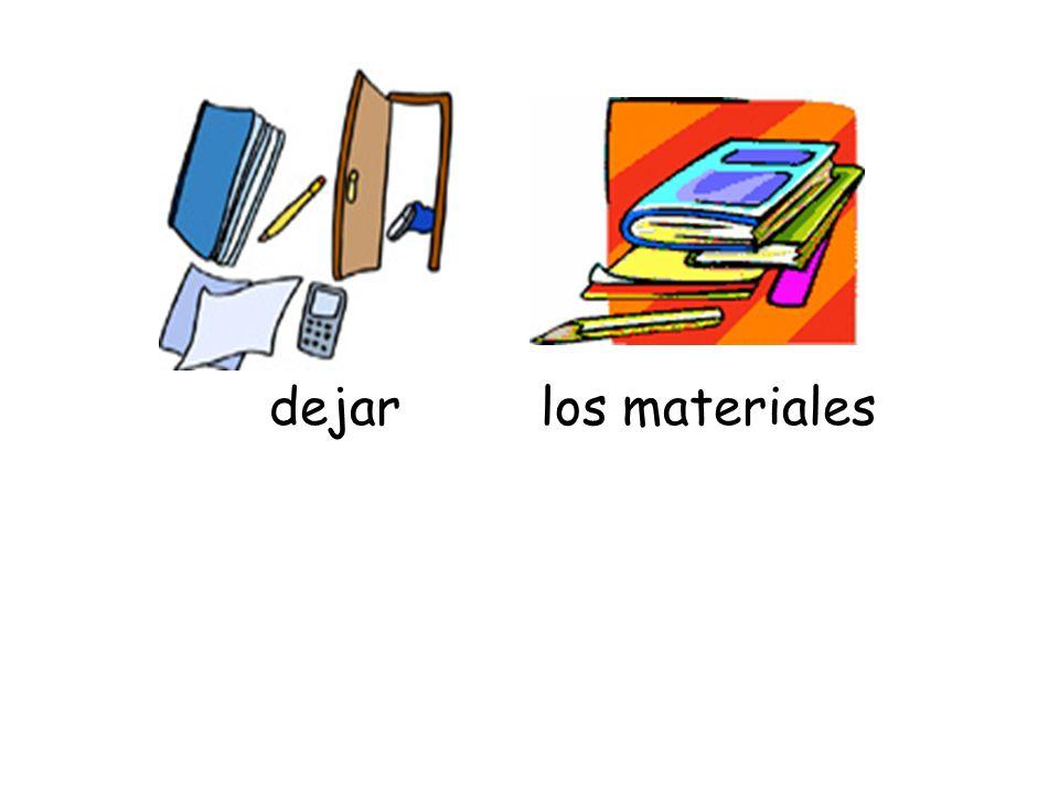 los materialesdejar