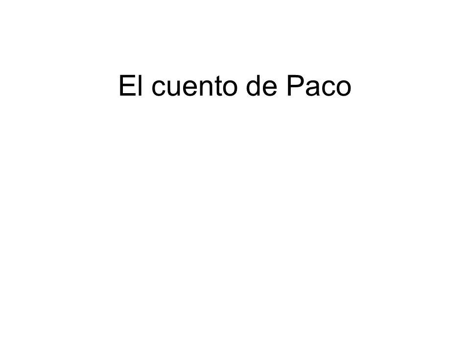El cuento de Paco