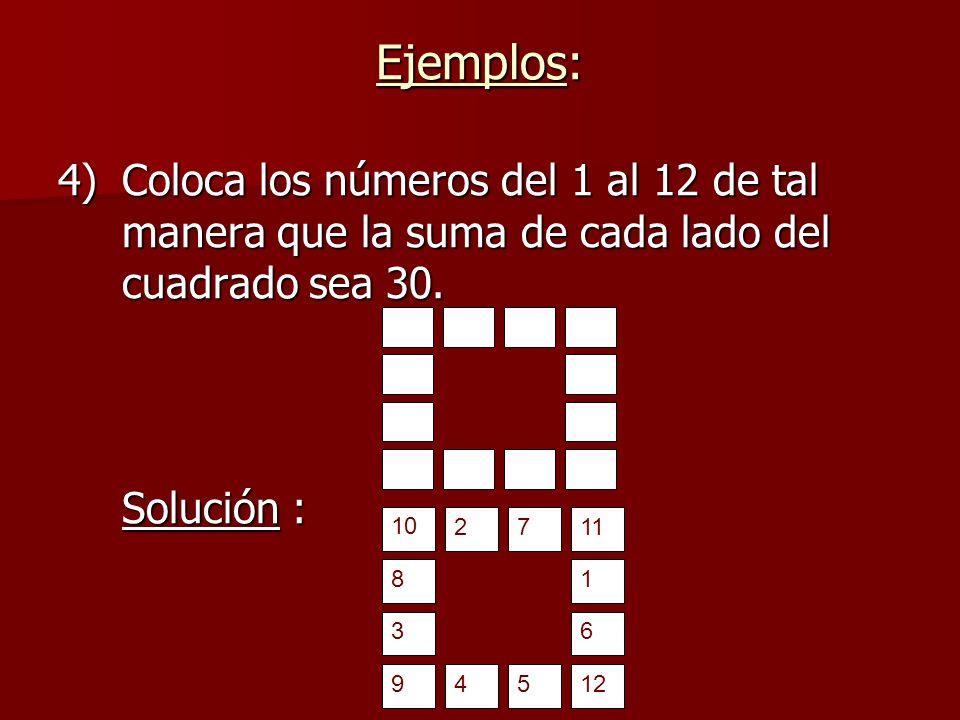 4)Coloca los números del 1 al 12 de tal manera que la suma de cada lado del cuadrado sea 30.