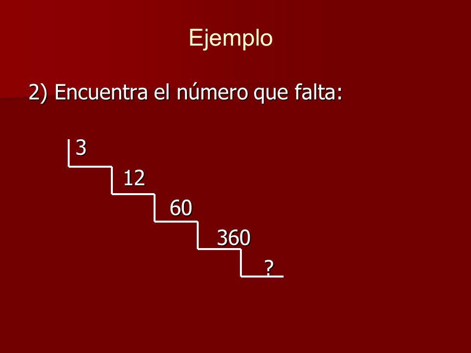2) Encuentra el número que falta: 31260360 Ejemplo