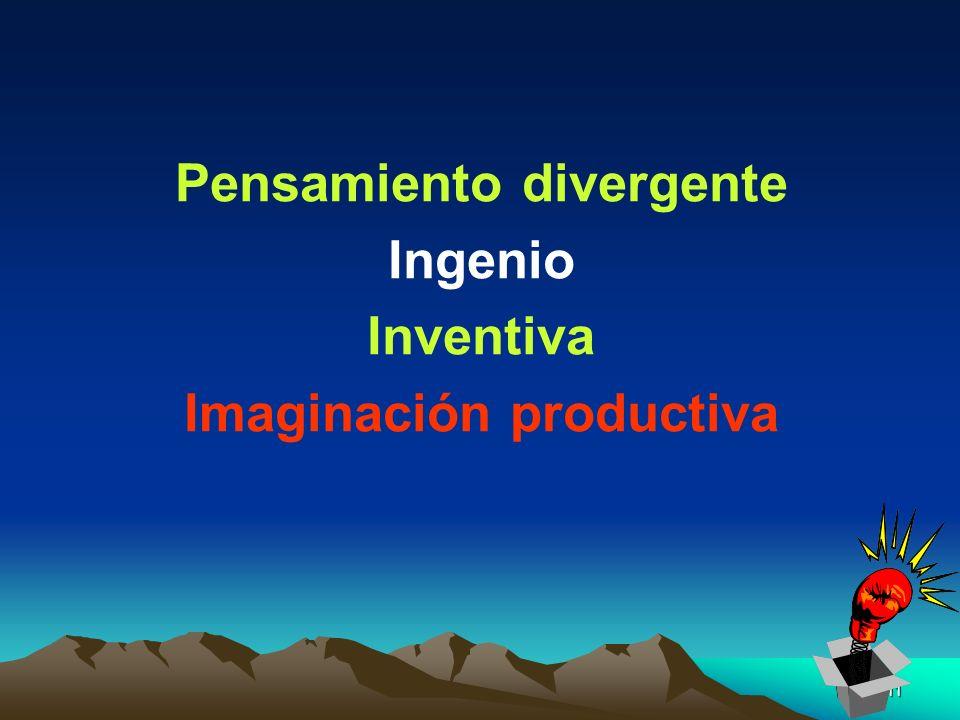 11 Pensamiento divergente Ingenio Inventiva Imaginación productiva