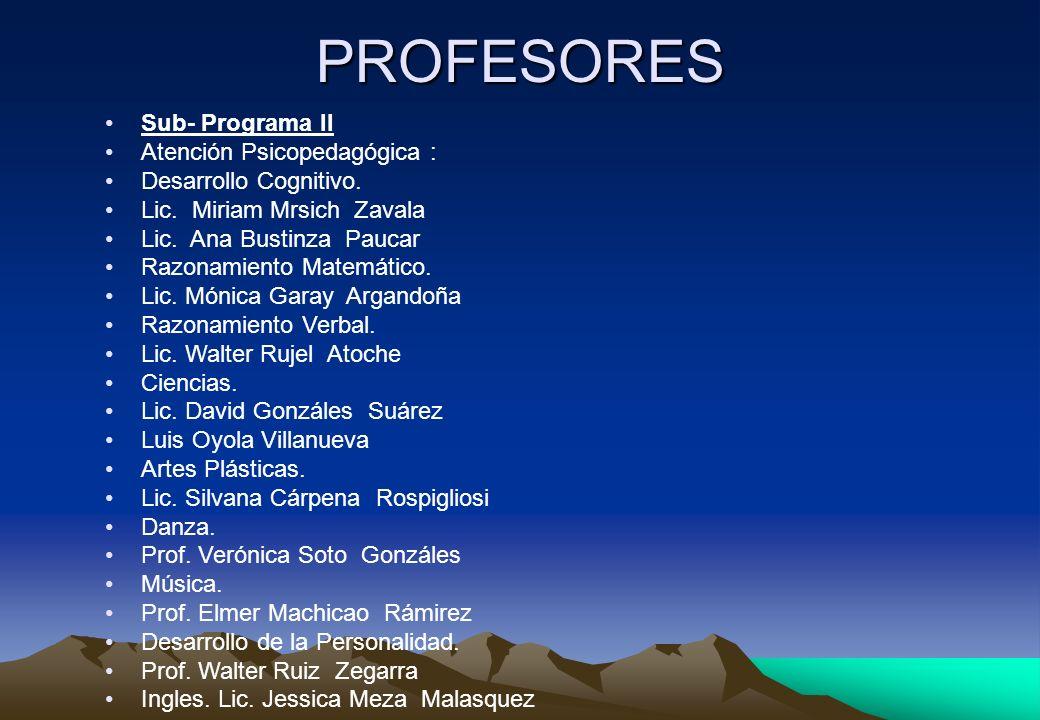 Sub- Programa II Atención Psicopedagógica : Desarrollo Cognitivo. Lic. Miriam Mrsich Zavala Lic. Ana Bustinza Paucar Razonamiento Matemático. Lic. Món