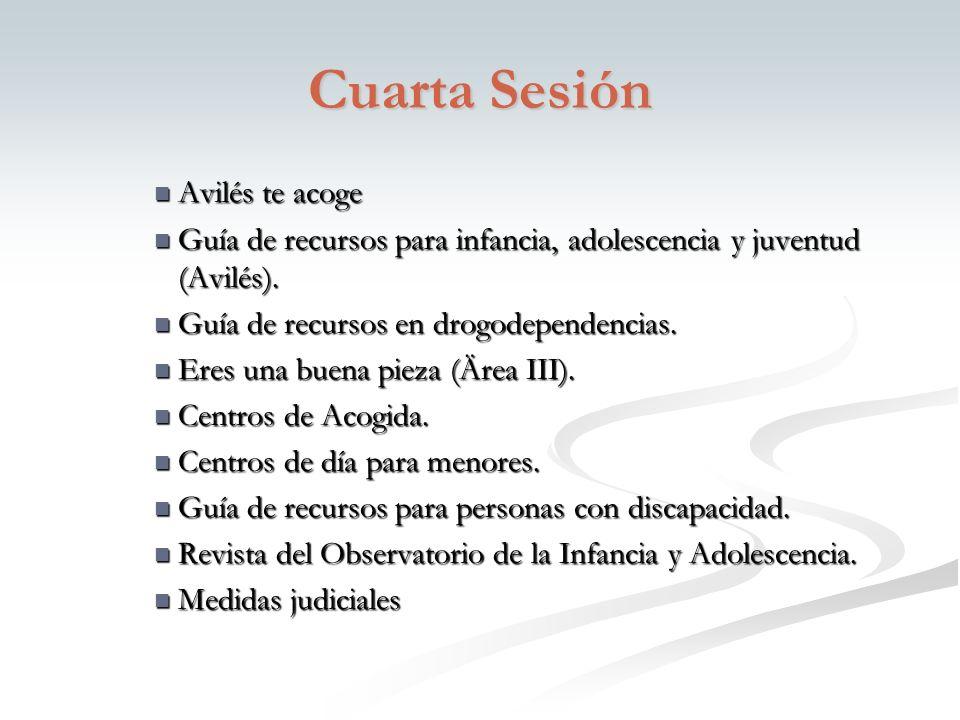 Cuarta Sesión Avilés te acoge Avilés te acoge Guía de recursos para infancia, adolescencia y juventud (Avilés).