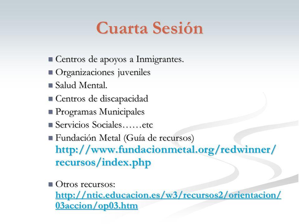 Cuarta Sesión Centros de apoyos a Inmigrantes. Centros de apoyos a Inmigrantes.