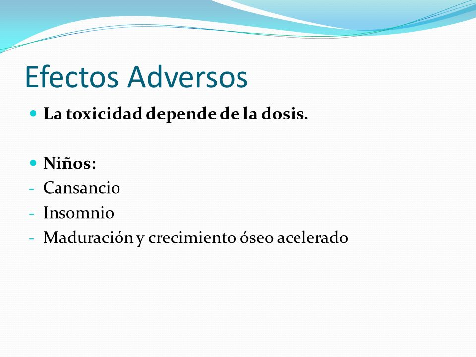 Efectos Adversos La toxicidad depende de la dosis.