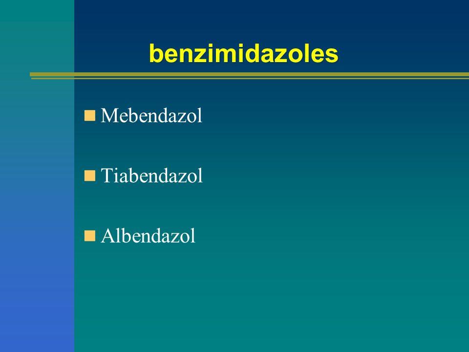 benzimidazoles Características generales Antihelmínticos de amplio espectro.