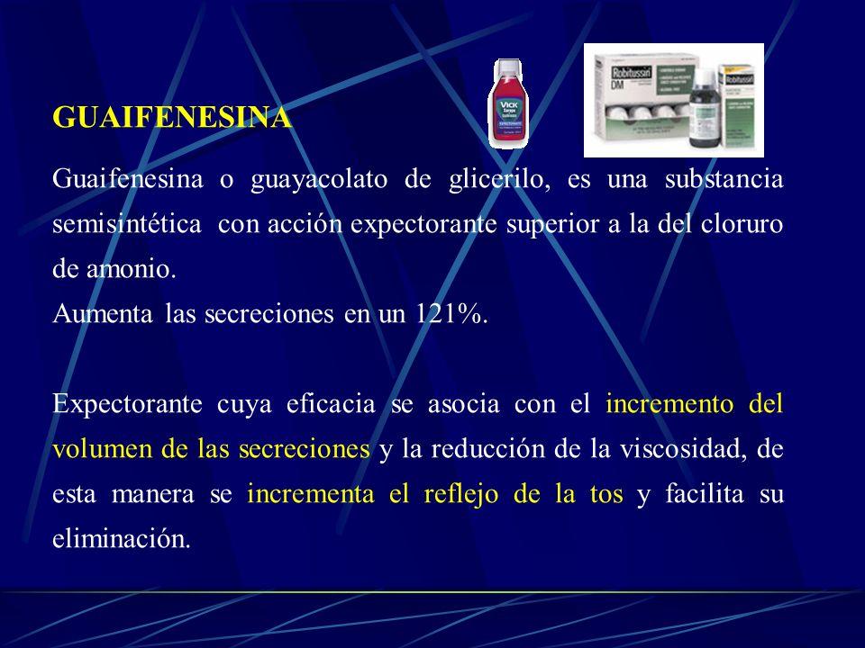 GUAIFENESINA Guaifenesina o guayacolato de glicerilo, es una substancia semisintética con acción expectorante superior a la del cloruro de amonio. Aum