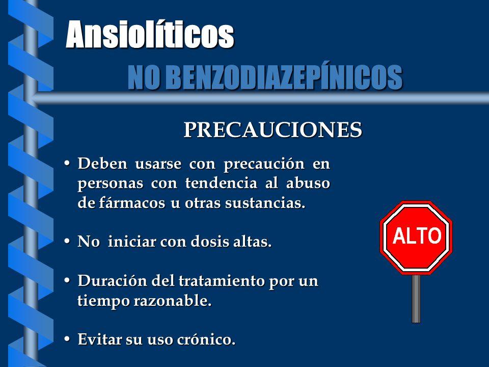 PRECAUCIONES Deben usarse con precaución en personas con tendencia al abuso de fármacos u otras sustancias. Deben usarse con precaución en personas co