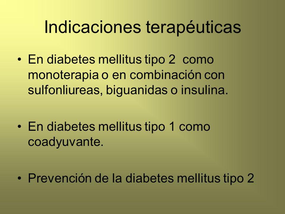 Indicaciones terapéuticas En diabetes mellitus tipo 2 como monoterapia o en combinación con sulfonliureas, biguanidas o insulina. En diabetes mellitus