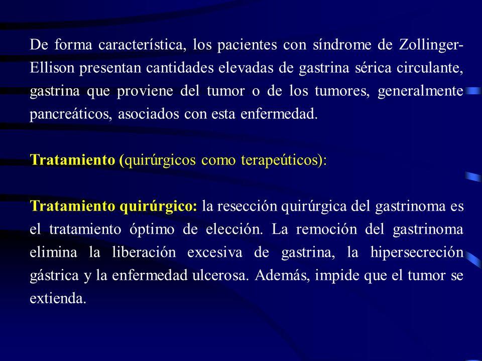 Tratamiento médico La inhibición de la secreción gástrica se consigue con antagonistas de la bomba de protones (lansoprazol, pantoprazol, etc).
