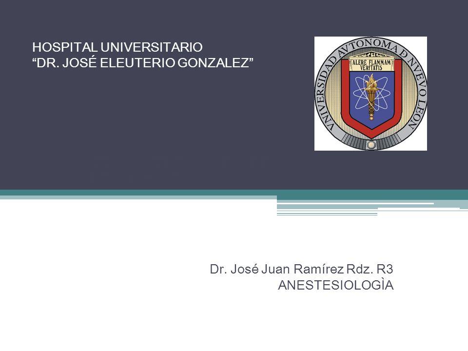 HOSPITAL UNIVERSITARIO DR. JOSÉ ELEUTERIO GONZALEZ MEDICAMENTOS OPIODES Y ANTAGONISTAS Dr. José Juan Ramírez Rdz. R3 ANESTESIOLOGÌA