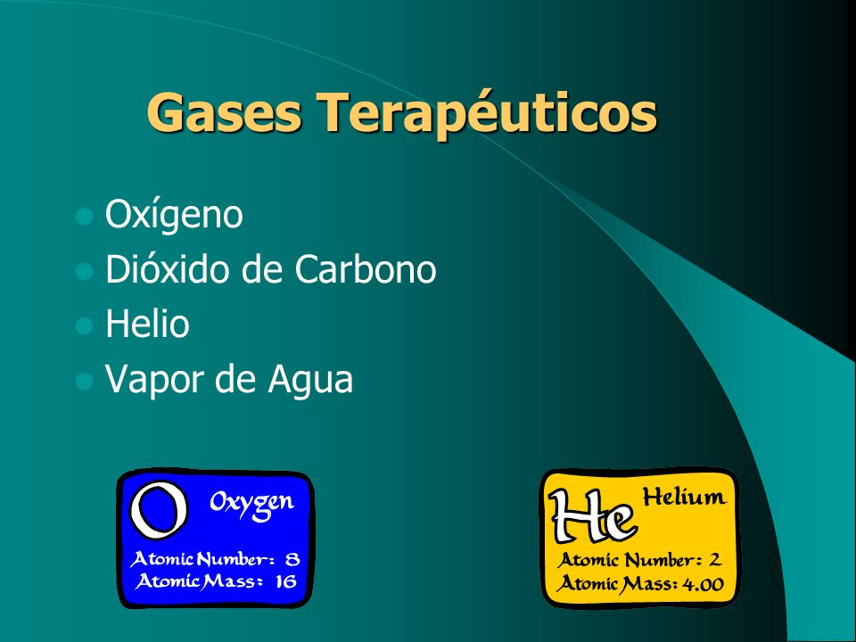 Oxígeno Dióxido de Carbono Helio Vapor de Agua