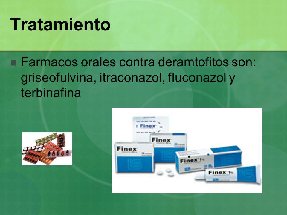 Tratamiento Farmacos orales contra deramtofitos son: griseofulvina, itraconazol, fluconazol y terbinafina