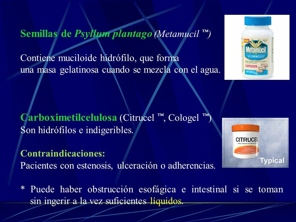 Semillas de Psyllum plantago (Metamucil ) Contiene muciloide hidrófilo, que forma una masa gelatinosa cuando se mezcla con el agua. Carboximetilcelulo
