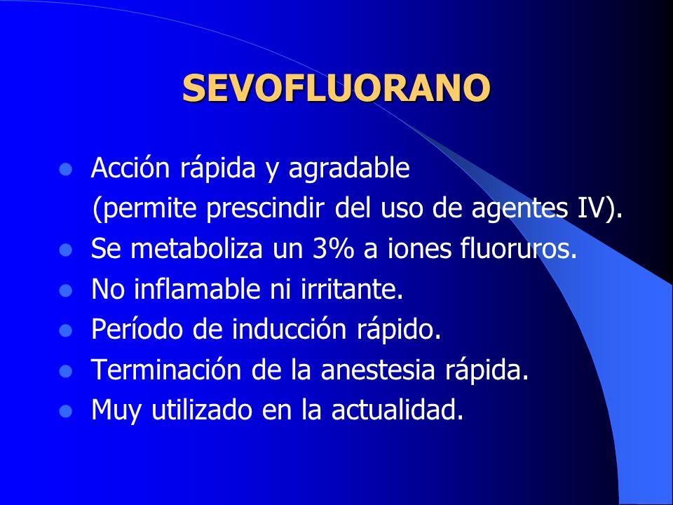 ISOFLUORANO Menos riesgos de toxicidad hepática y renal. No sensibiliza al corazón a catecolaminas. BUENA RELAJACIÓN MUSCULAR Y UTERINA. Continuación.