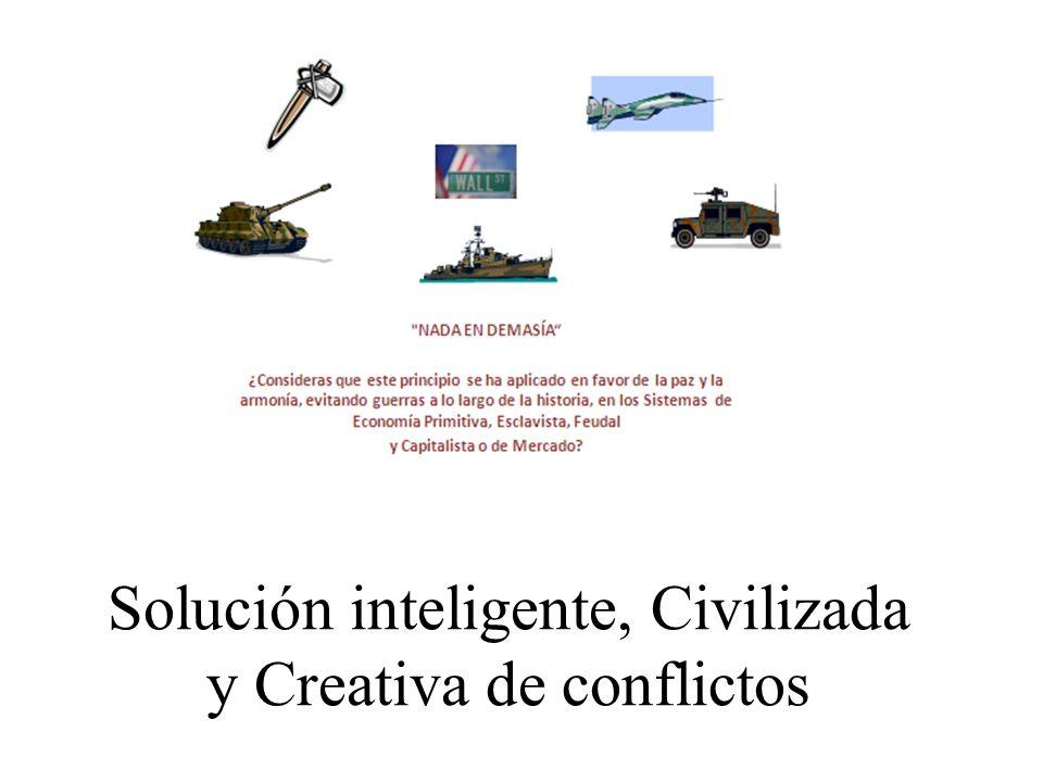 Solución inteligente, Civilizada y Creativa de conflictos
