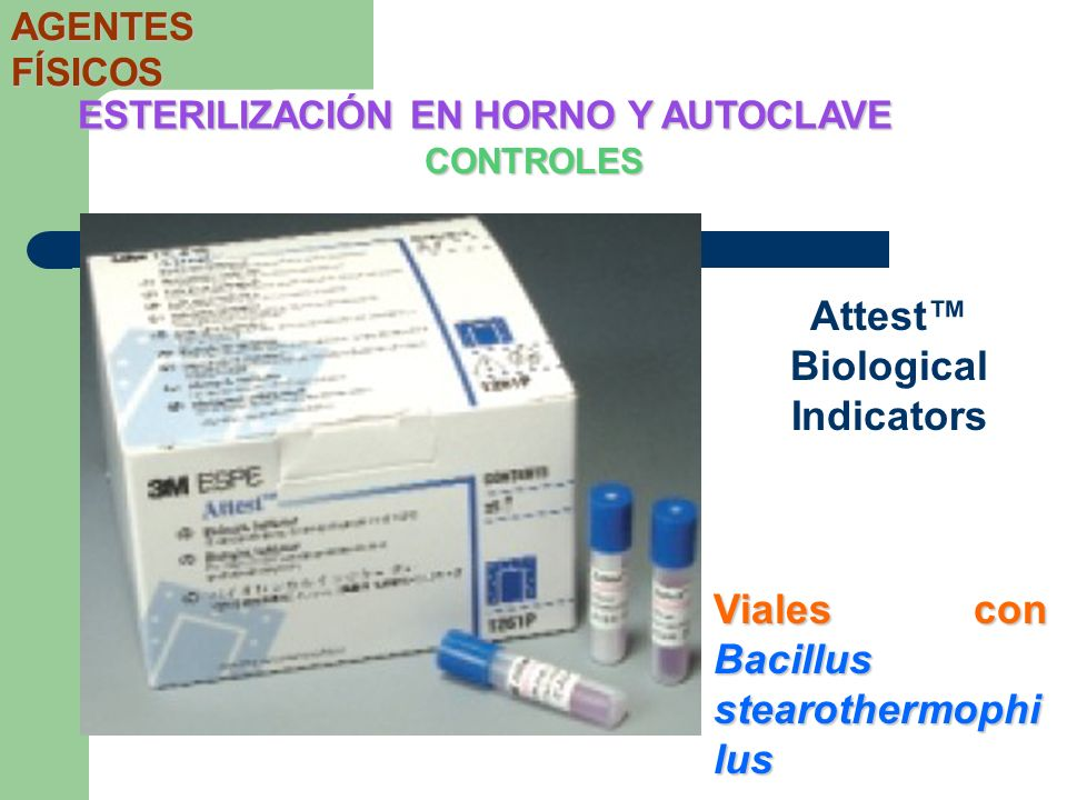 CONTROLES ESTERILIZACIÓN EN HORNO Y AUTOCLAVE AGENTES FÍSICOS Attest Biological Indicators Viales con Bacillus stearothermophi lus
