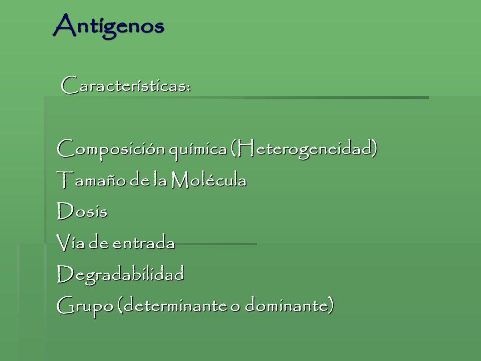 Características: Características: Composición química (Heterogeneidad) Tamaño de la Molécula Dosis Vía de entrada Degradabilidad Grupo (determinante o