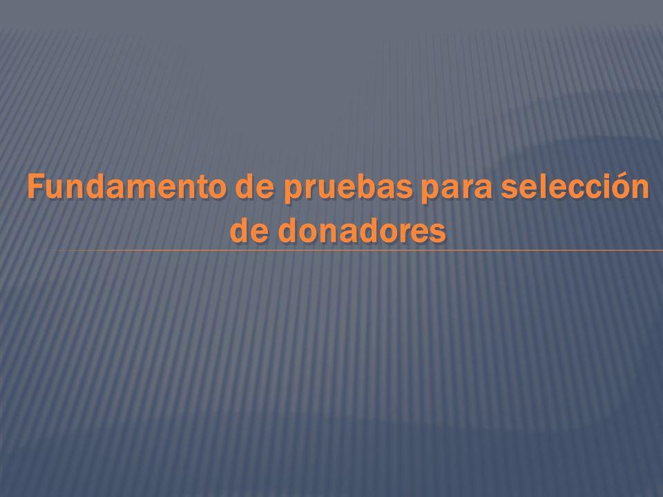Fundamento de pruebas para selección de donadores