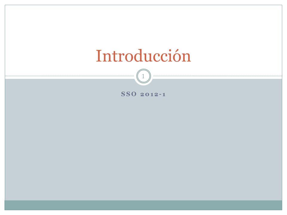 SSO 2012-1 1 Introducción