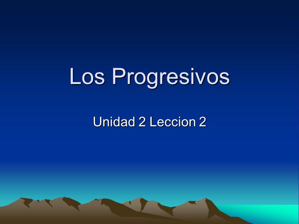Los Progresivos Unidad 2 Leccion 2