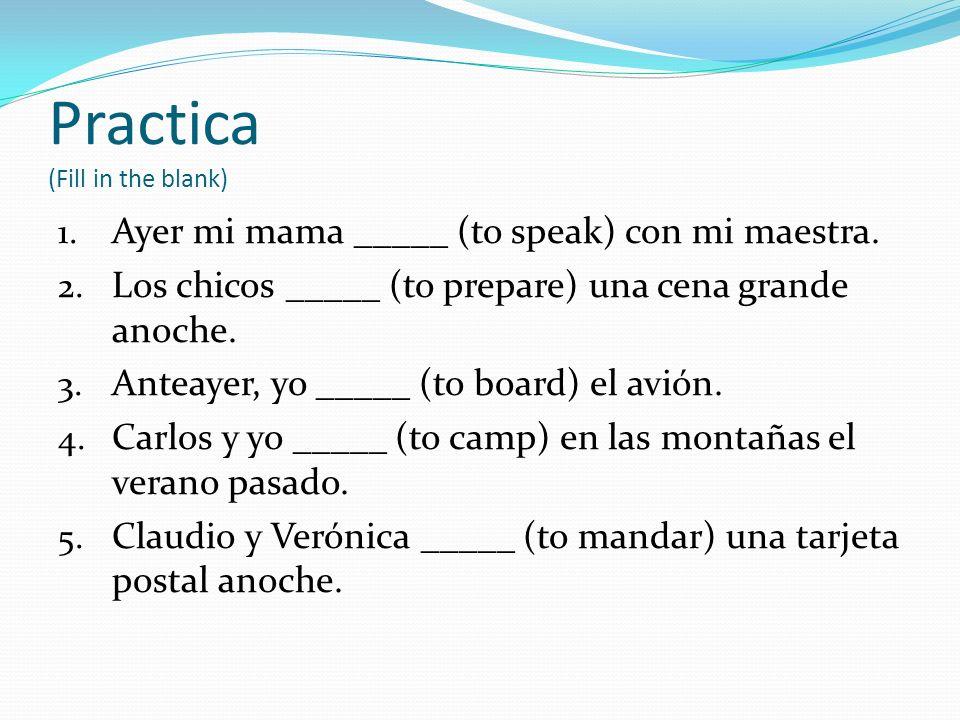 Objective Check ¿Cuáles son los terminados de los verbos de –AR en el pretérito.