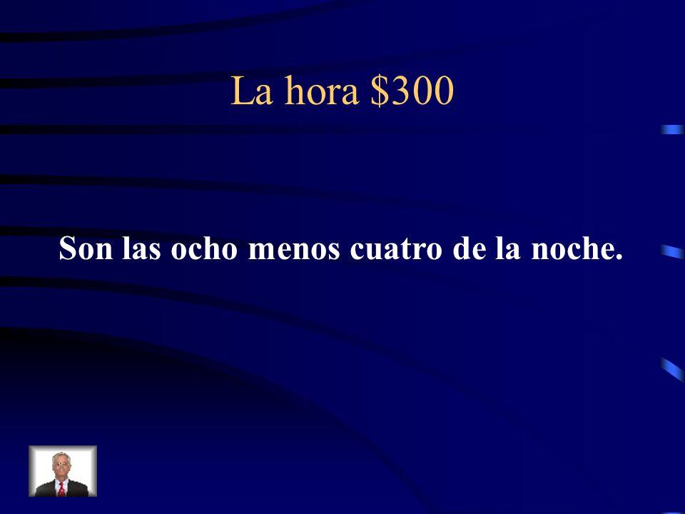 La hora $300 ¿Cómo se dice It is at 7:54 P.M. en español?