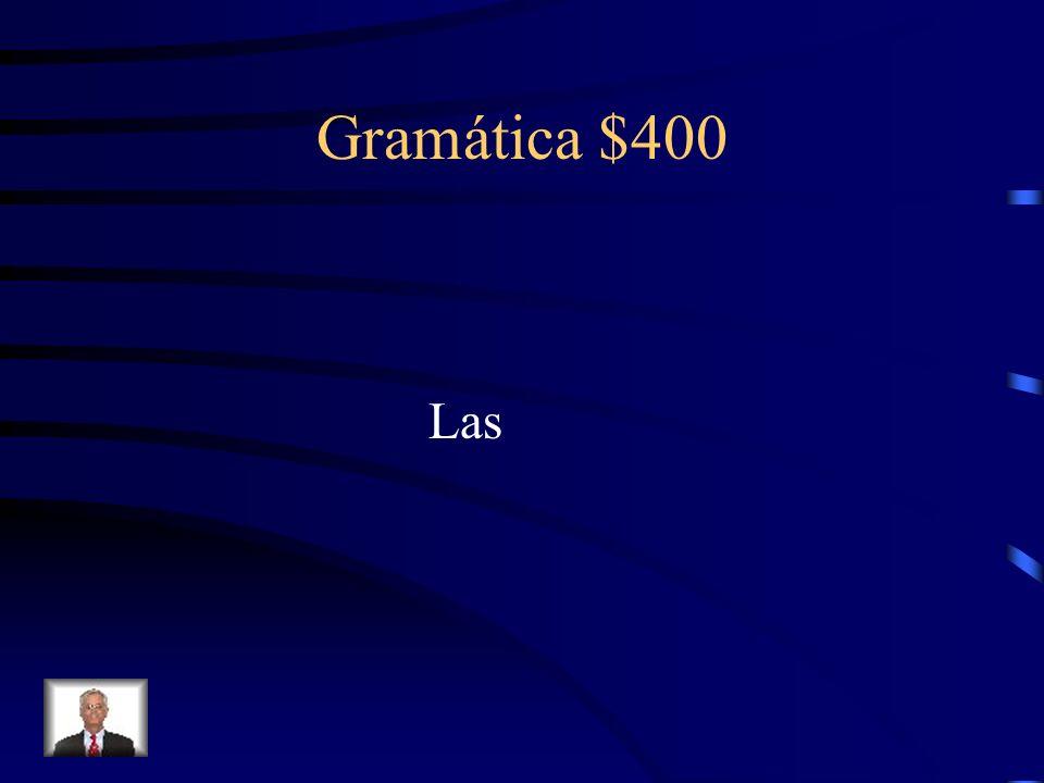 Gramática $400 What definite article goes with the noun manos?