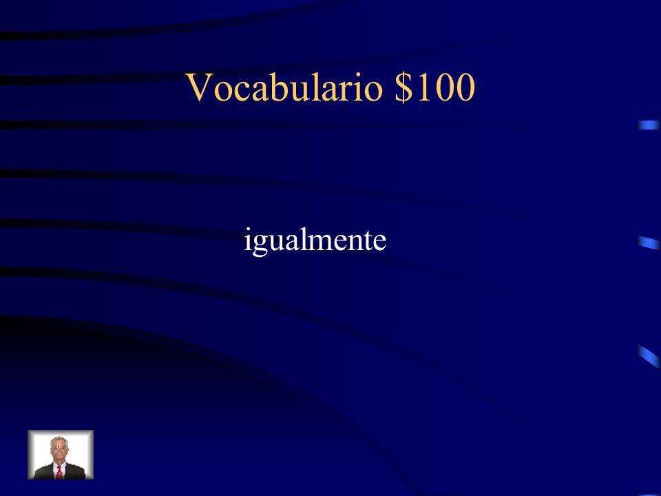 Vocabulario $100 ¿Cómo se dice likewiseen español?