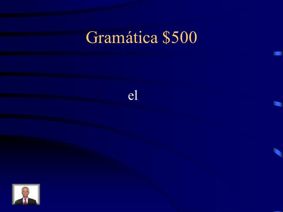 Gramática $500 What definite article goes with the noun pie?