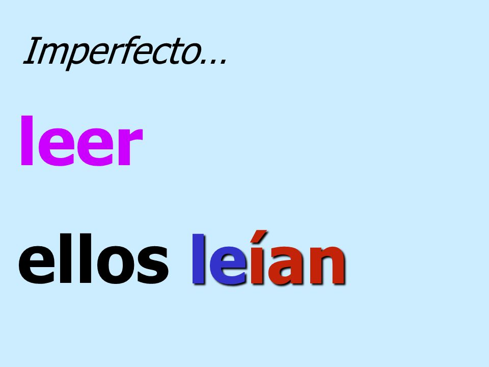 ser yo era Imperfecto…