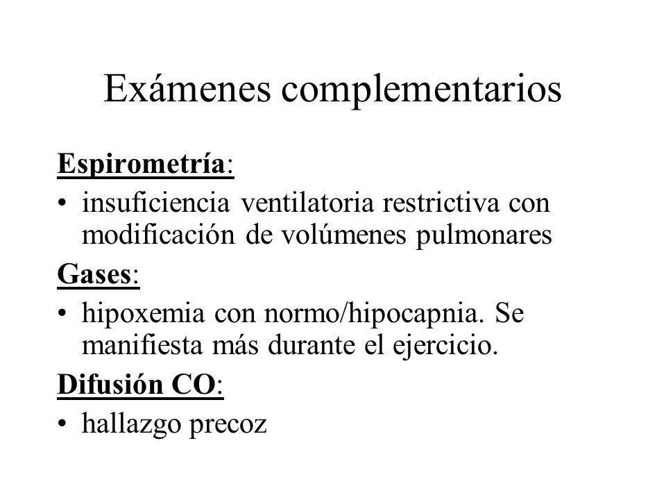 Espirometría: insuficiencia ventilatoria restrictiva con modificación de volúmenes pulmonares Gases: hipoxemia con normo/hipocapnia. Se manifiesta más