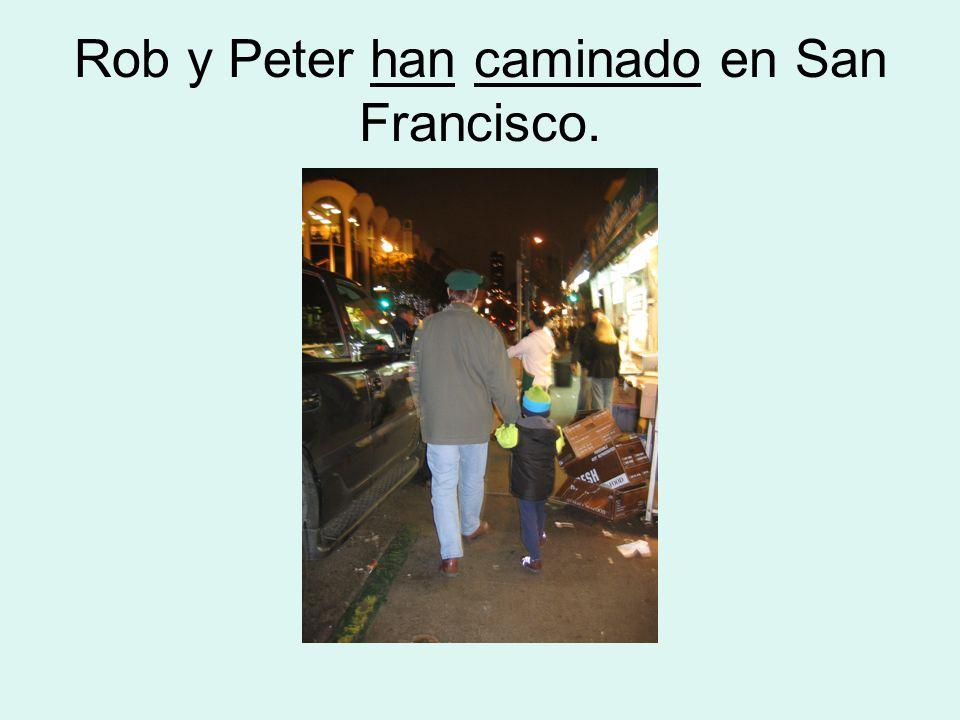 Rob y Peter han caminado en San Francisco.