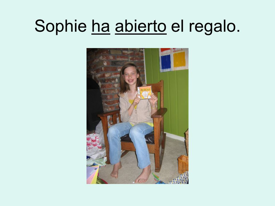 Sophie ha abierto el regalo.