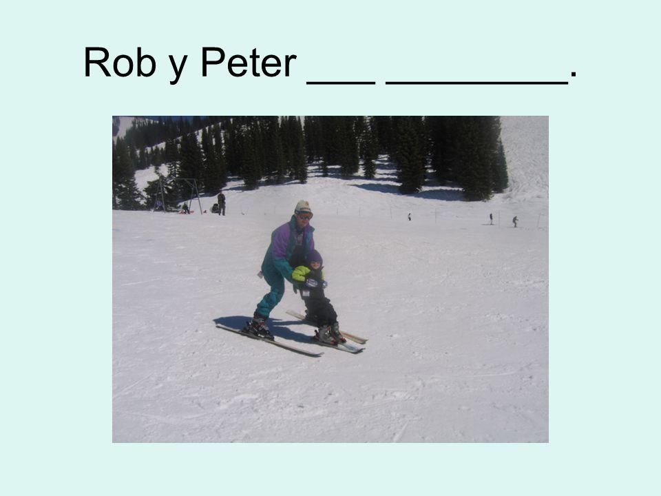 Rob y Peter ___ ________.