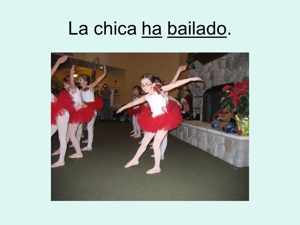 La chica ha bailado.