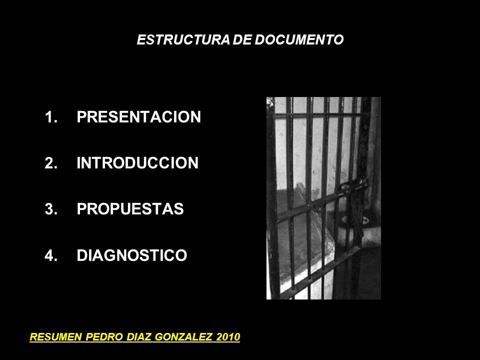ANTECEDENTES GENERALES 1.Rol de sistema penal en la sociedad y utilización de cárcel.