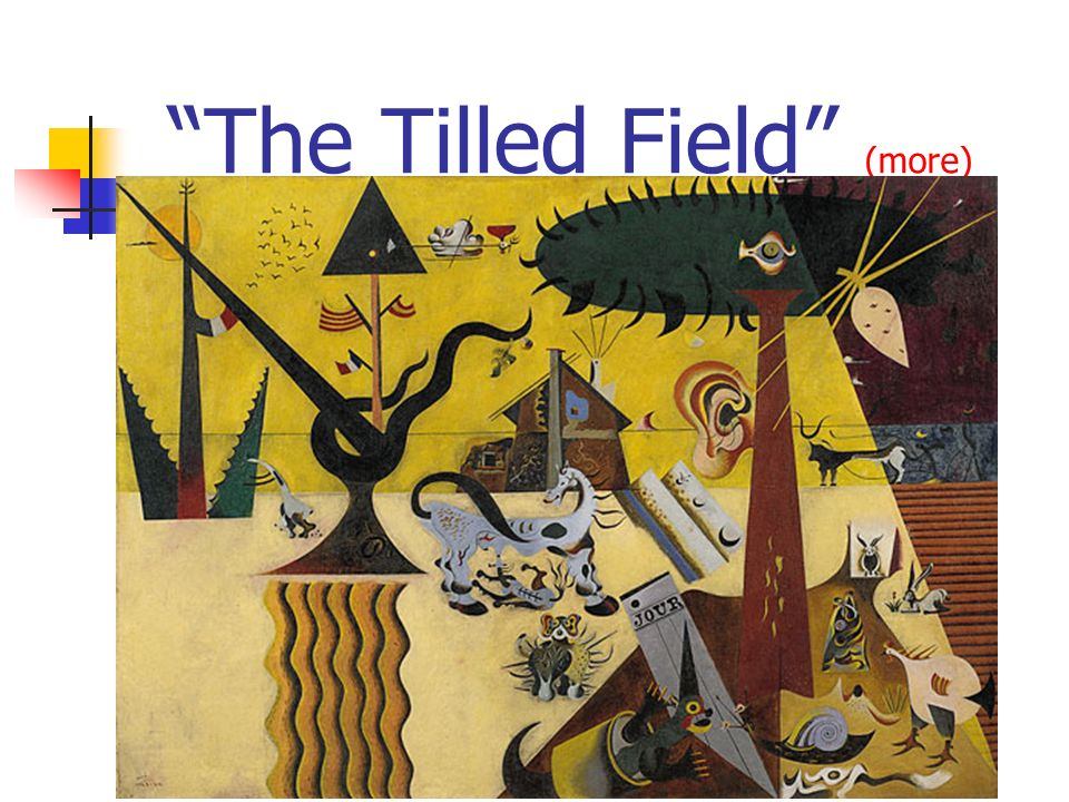 The Tilled Field (more) (more)
