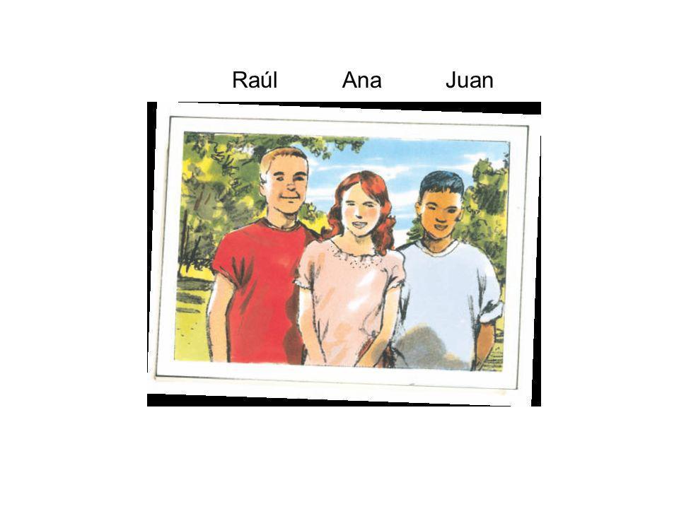 RaúlAnaJuan