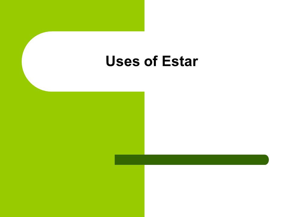 Geographic or Physical Locations Estar is used to express geographic or physical locations.