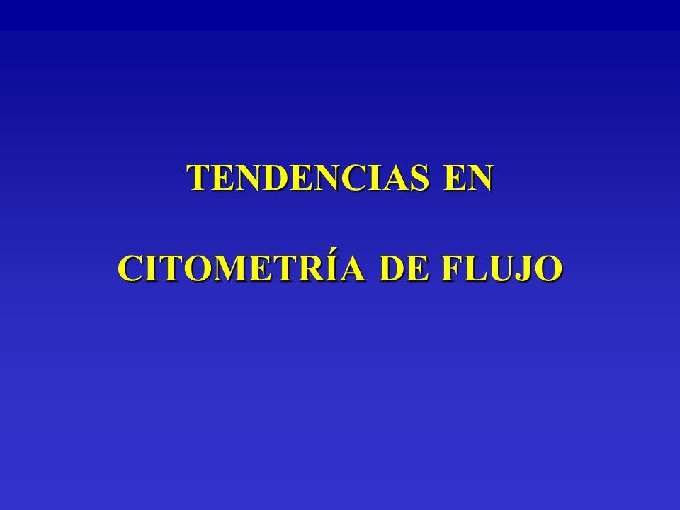TENDENCIAS EN CITOMETRÍA DE FLUJO