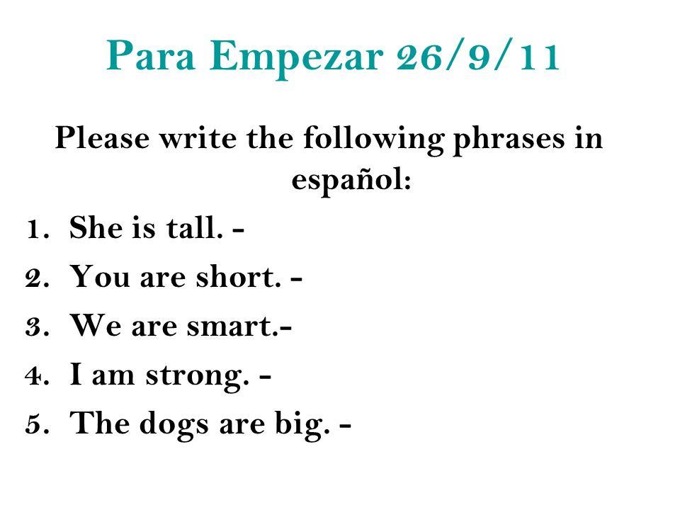 Ella es lleva Ella lleva In Spanish you never use es with the verb!!!!