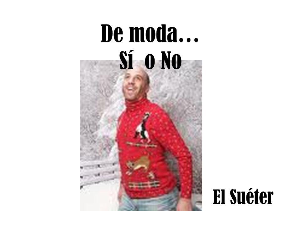 El Suéter De moda… Sí o No