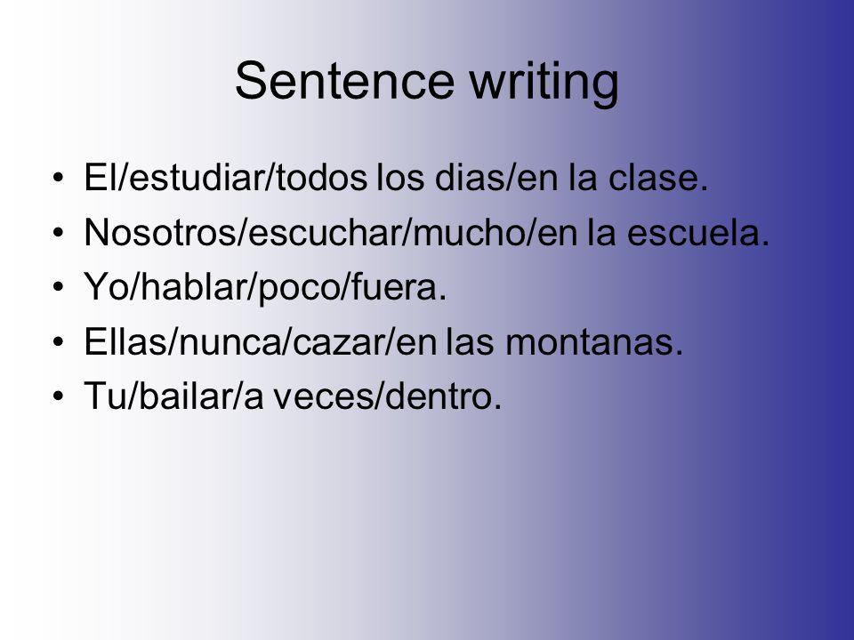 Sentence writing El/estudiar/todos los dias/en la clase.