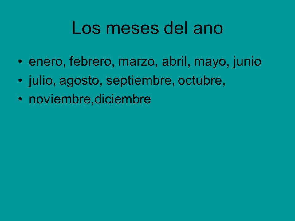 Los meses del ano enero, febrero, marzo, abril, mayo, junio julio, agosto, septiembre, octubre, noviembre,diciembre