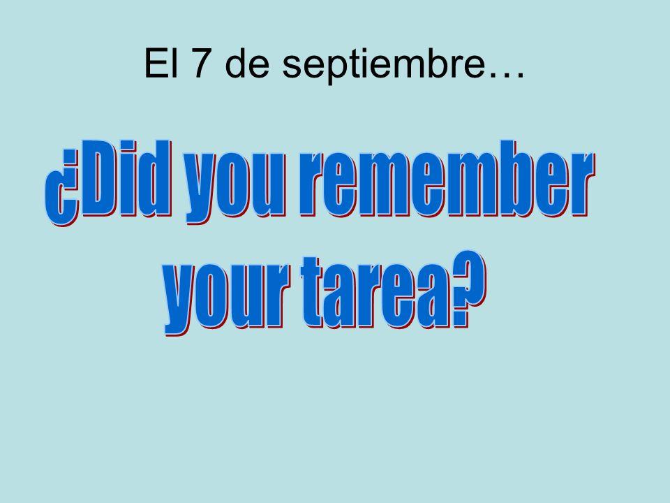 El 7 de septiembre…